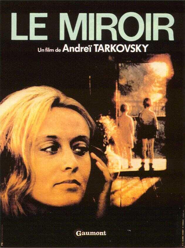 le miroir de andre tarkovski 1975 analyse et critique