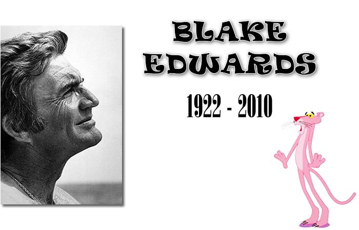 Hommage à Blake Edwards Blake Edwards, de son vrai nom William Blake Crump, est né le 26 juillet 1922 à Tulsa en Oklahoma. Quasiment un enfant de la balle, il eut pour grand-père J. Gordon Edwards, un réalisateur de films muets, et pour beau-père Jack MacEdwards, metteur en