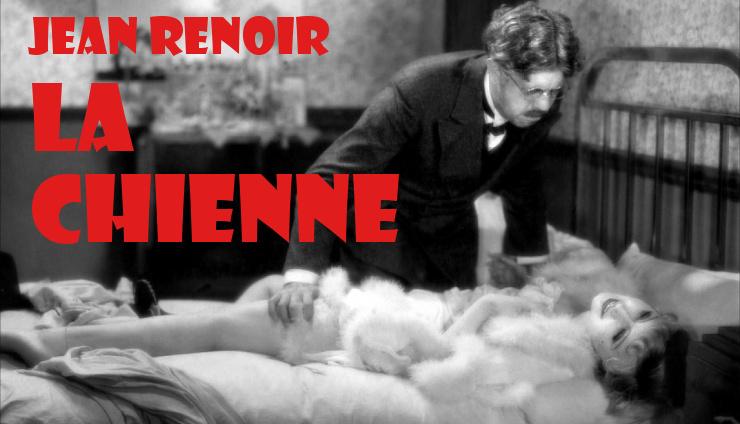 Jean Renoir La Chienne Analyse et actualité du cinéma classique
