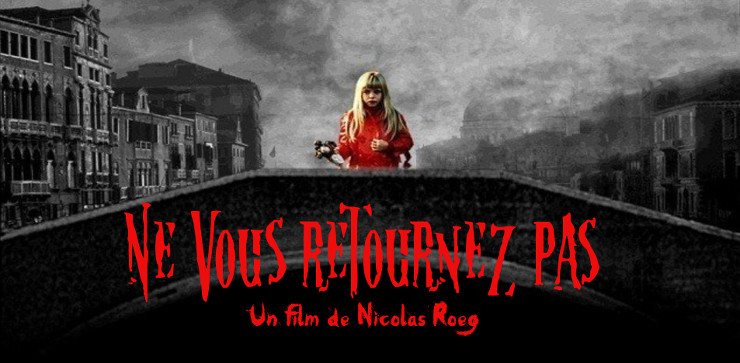 ne vous retournez pas de nicolas roeg 1973 analyse et critique du film dvdclassik. Black Bedroom Furniture Sets. Home Design Ideas